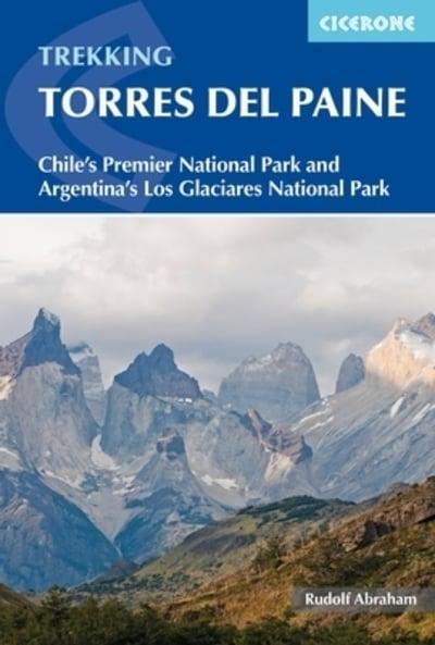 Hiking Patagonia Torres del Paine Chile guidebook by Rudolf Abraham